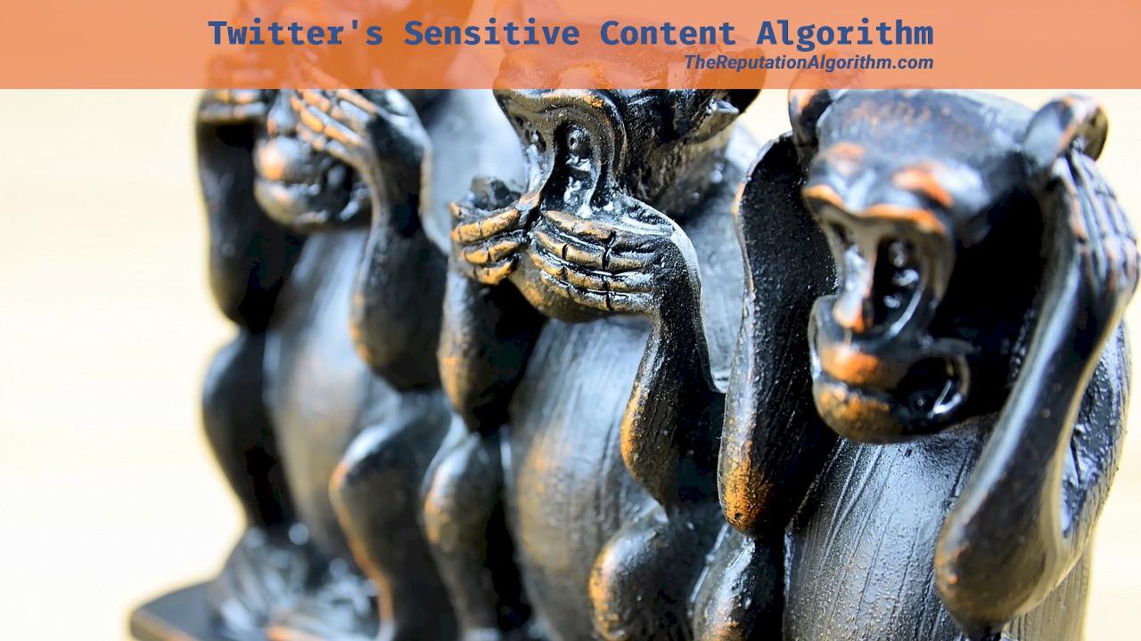 Twitter's Sensitive Content Algorithm